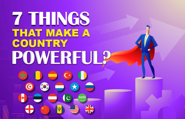 Preface: 7 Things that make a country Powerful