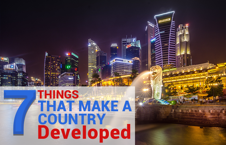Photo of 7 Things That Make a Country Developed