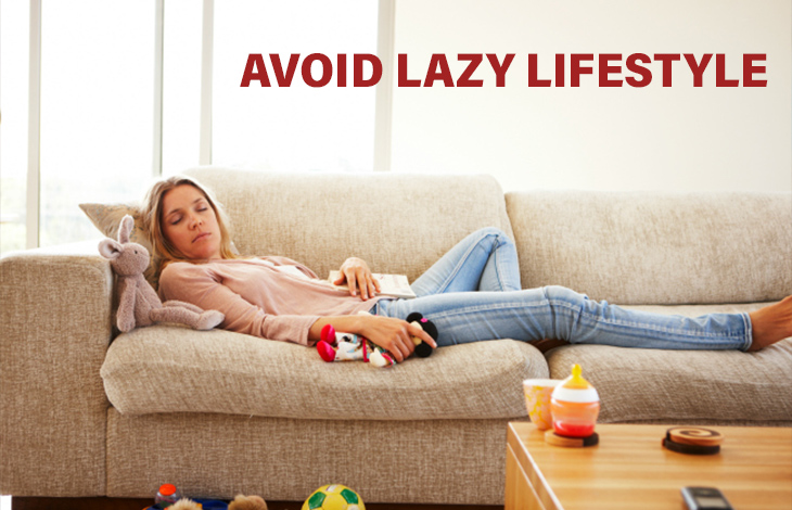 Avoid Lazy Lifestyle: Great Leader