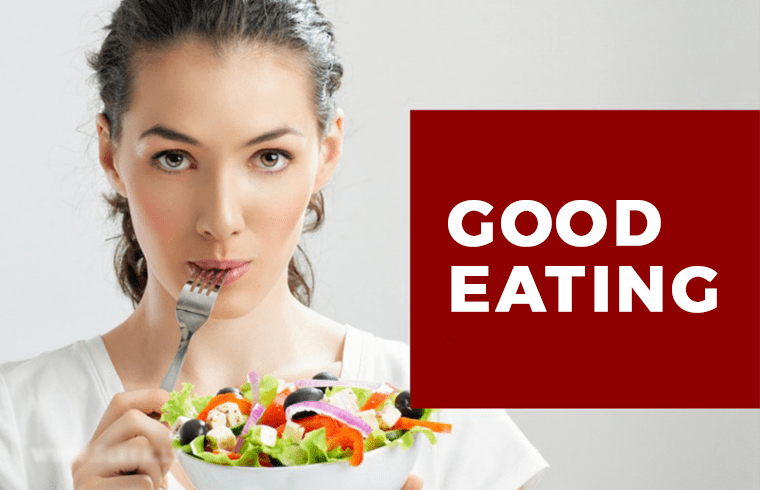Health and Fitness: Good Eating