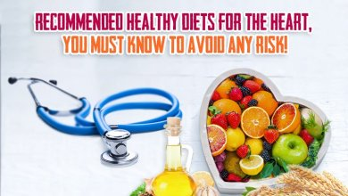 Photo of Recommended healthy diets for the heart, you must know to avoid any risk!